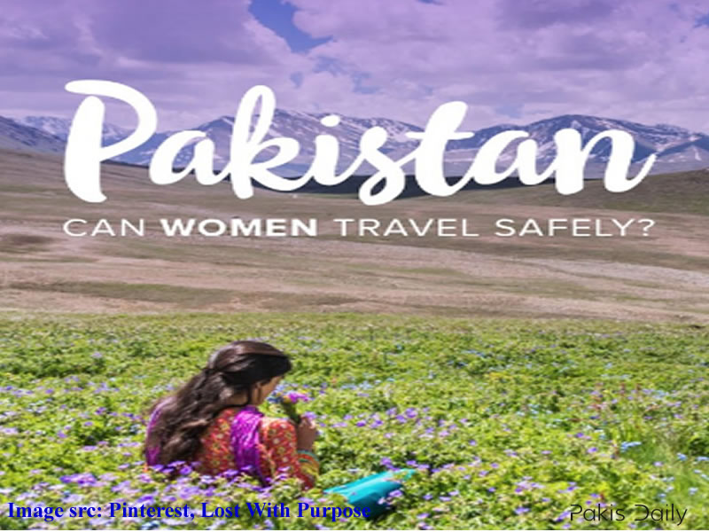 Is it secure for women to travel in Pakistan?