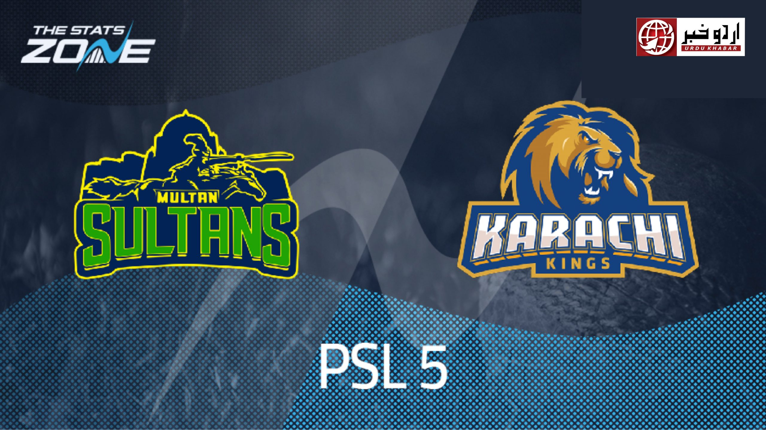 پاکستان سپر لیگ کا پانچویں ایڈیشن؛ کراچی بمقابلہ ملتان میچ کا آغاز آج ہوگا